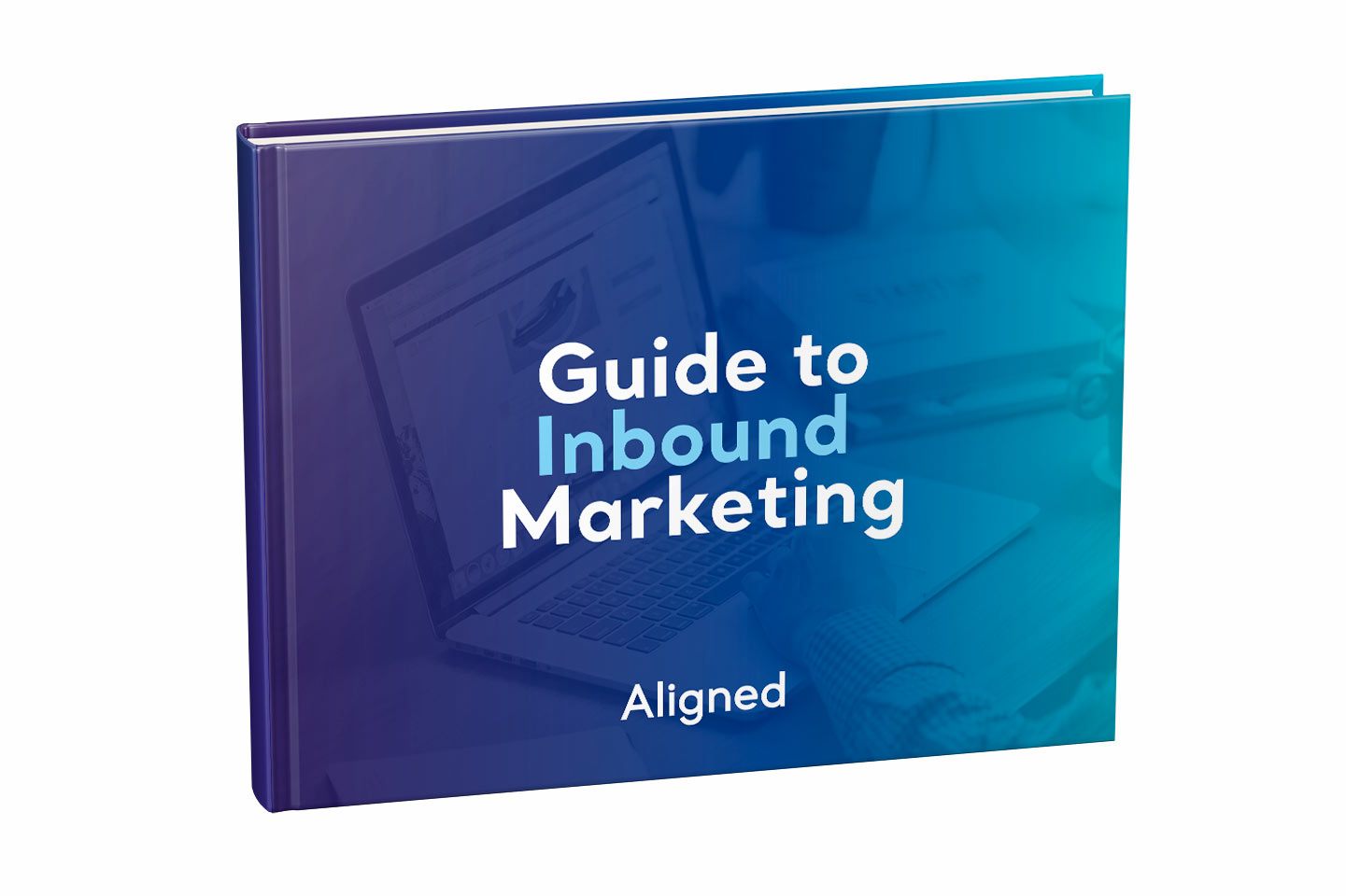 Download our Guide to Inbound Marketing